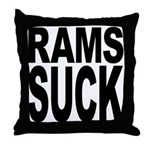 Rams Suck Throw Pillow