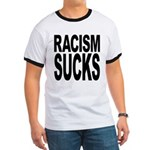 Racism Sucks Ringer T