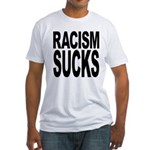 Racism Sucks Fitted T-Shirt