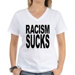 Racism Sucks Women's V-Neck T-Shirt