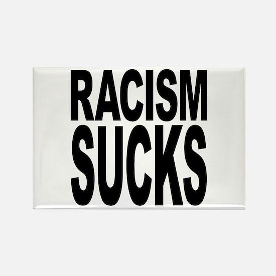 Racism Sucks Rectangle Magnet