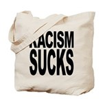 Racism Sucks Tote Bag