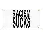Racism Sucks Banner
