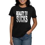 Reality TV Sucks Women's Dark T-Shirt