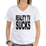 Reality TV Sucks Women's V-Neck T-Shirt