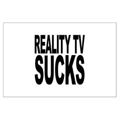 Reality TV Sucks Posters