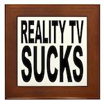 Reality TV Sucks Framed Tile