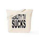 Reality TV Sucks Tote Bag