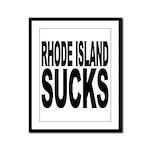 Rhode Island Sucks Framed Panel Print