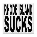 Rhode Island Sucks Tile Coaster