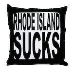 Rhode Island Sucks Throw Pillow