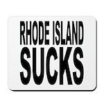 Rhode Island Sucks Mousepad