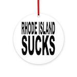 Rhode Island Sucks Ornament (Round)