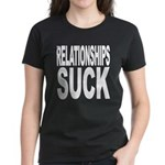 Relationships Suck Women's Dark T-Shirt