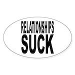 Relationships Suck Oval Sticker