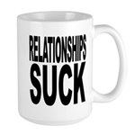Relationships Suck Large Mug