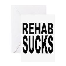 Rehab Sucks Greeting Card