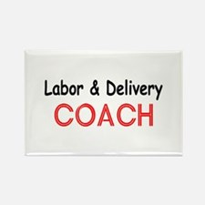 Labor & Delivery Coach Rectangle Magnet
