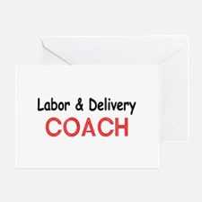 Labor & Delivery Coach Greeting Card
