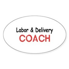 Labor & Delivery Coach Oval Decal