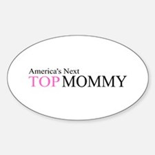 America's Next Top Mommy Oval Decal
