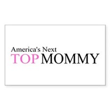 America's Next Top Mommy Rectangle Decal