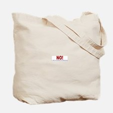 No to Bush appointments. Tote Bag