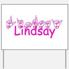 Lindsay Yard Sign