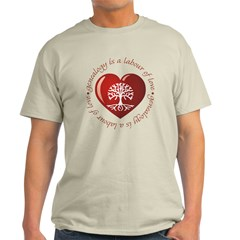 Labour Of Love T-Shirt
