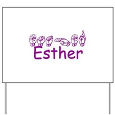 Esther Yard Sign