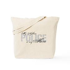 My Nephew is My Hero - POLICE Tote Bag