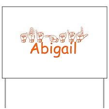 Abigail Yard Sign
