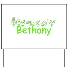 Bethany Yard Sign