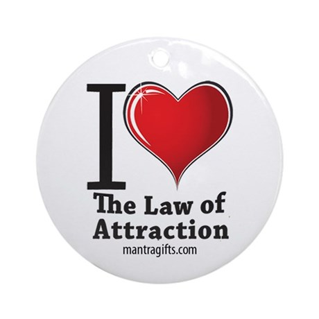 Love the Law of Attraction Ornament (Round)