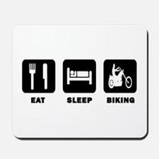 Eat,Sleep,Biking Mousepad