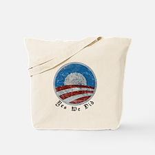 Obama Yes We Did Distressed Tote Bag