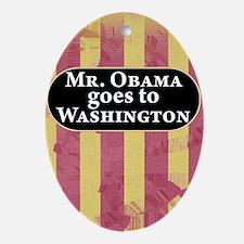 Mr. Obama goes to Washington Oval Ornament