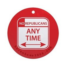 No Republicans Ornament (Round)