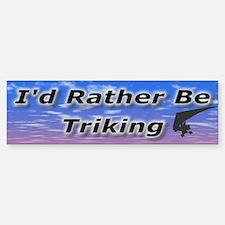 I'd Rather Be Triking Bumper Car Car Sticker