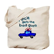 Gets the bad guys- uncle Tote Bag