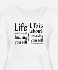 Life Isn't About T-Shirt