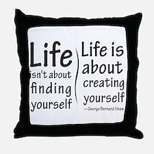 Life Isn't About Throw Pillow