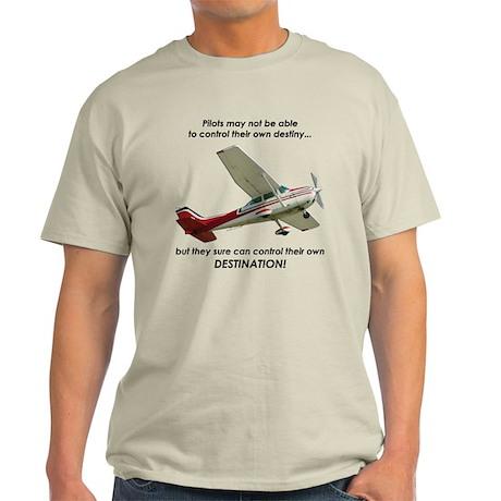 Pilots control their own destination Light T-Shirt