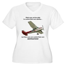 Pilots control their own destination T-Shirt