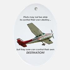 Pilots control their own destination Ornament (Ova