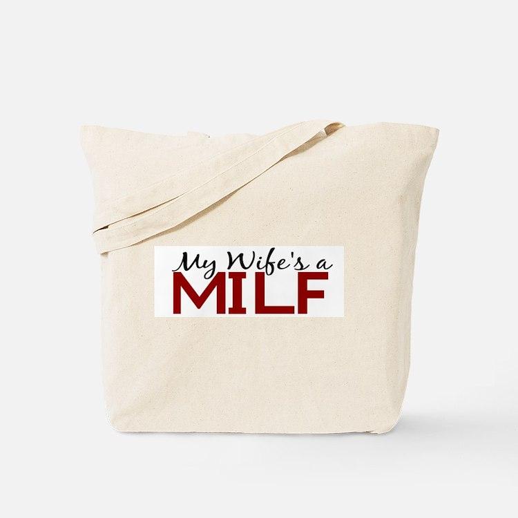 My Wife's a MILF Tote Bag