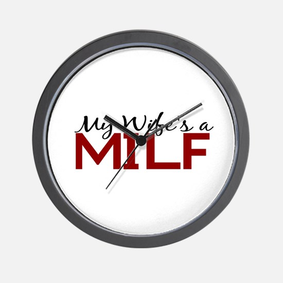 My Wife's a MILF Wall Clock