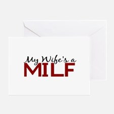 My Wife's a MILF Greeting Card