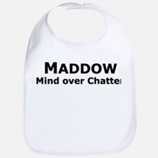 Maddow_Mind over Chatter Bib