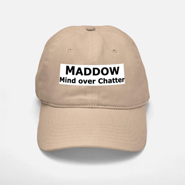 Maddow_Mind over Chatter Baseball Baseball Cap